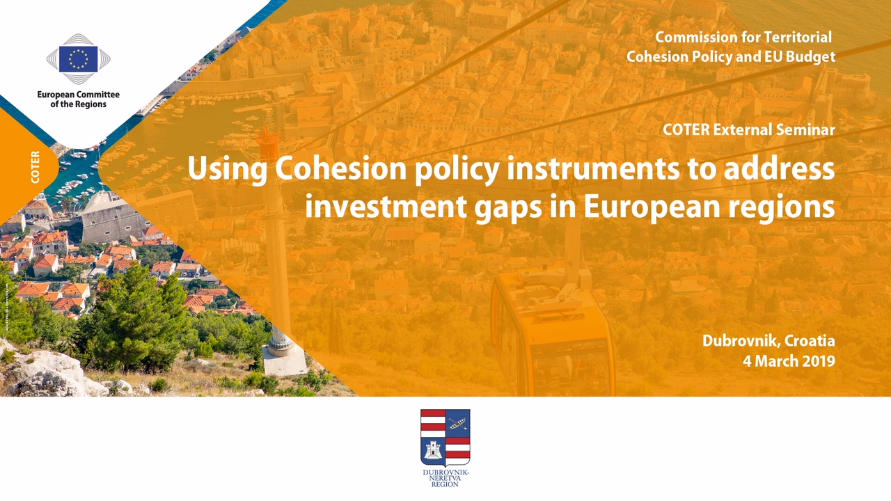 "COTER External Seminar ""Using Cohesion policy instruments to address investment gaps in European regions"""