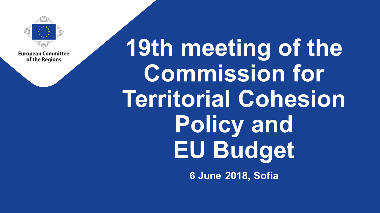 19th COTER Commission meeting and Conference on the implications of the EU long-term budget post-2020 for local and regional authorities