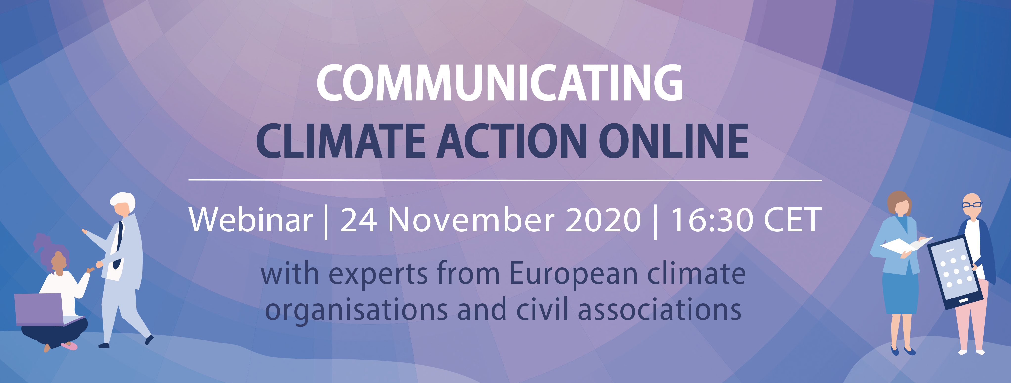 Sign-up to our next Digital Masterclass on 24 November: Communicating climate action online.