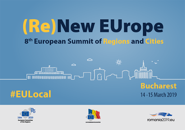(Re)New EUrope: European Summit of Cities and Regions to take place in Bucharest on 14-15 March 2019