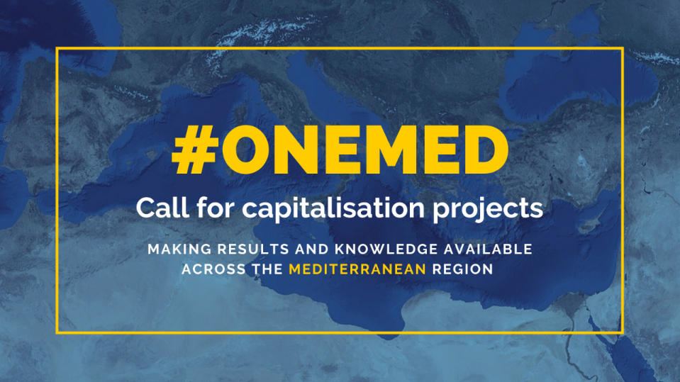 Follow-up of the last ARLEM Plenary: ENI CBC Med Programme launches a new call for proposals to finance capitalisation projects in the Mediterranean